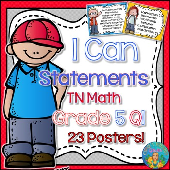 I Can Statements for TN and Common Core Math Grade 5 First Quarter