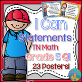 I Can Statements for TN and Common Core Math Grade 5 First