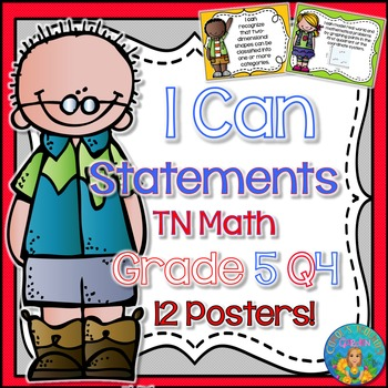 I Can Statements for TN and Common Core Math Grade 5 Fourth  Quarter