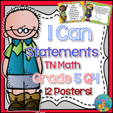 I Can Statements for TN and Common Core Math Grade 5 Fourt