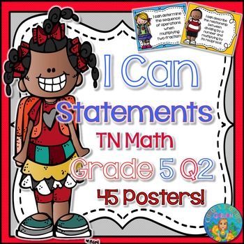 I Can Statements for TN and Common Core Math Grade 5 Second Quarter