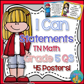 I Can Statements for TN and Common Core Math Grade 5 Third