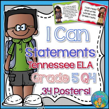 I Can Statements for Tennessee and Common Core ELA Grade 5 Fourth  Quarter