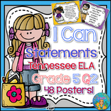 I Can Statements for Tennessee and Common Core  ELA Grade