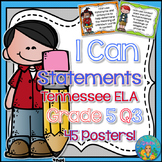 I Can Statements for Tennessee and Common Core ELA Grade 5 Third Quarter