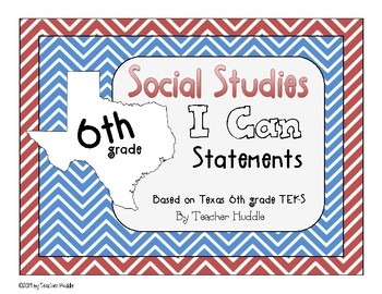I Can Statements for Texas 6th Grade Social Studies
