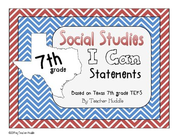I Can Statements for Texas 7th Grade Social Studies