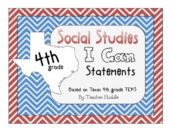 I Can Statements for Texas Fourth Grade Social Studies