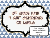 "Interactive Math Journal ""I can"" labels 3rd Grade Math-ccss"
