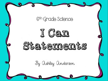 I Can Statments- 6th Grade Science