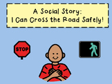 Crossing the Street - Social Story