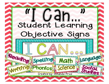 """""""I Can..."""" Student Learning Objective Signs- Bonus EDITABLE signs!"""