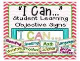"""I Can..."" Student Learning Objective Signs- Bonus EDITABL"