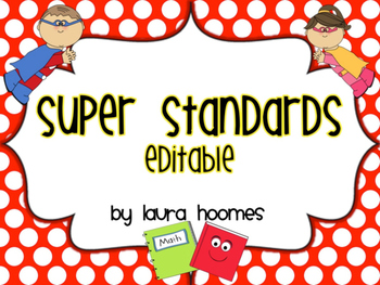I Can Super Standards- EDITABLE