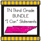 I Can TN 3rd Grade Standards Bundle 2019-20 (Includes the new S.S. Standards!)