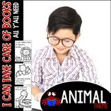 I Can Take Care of Books--Animal theme