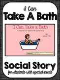 I Can Take a Bath- Social Narrative for Students with Special Needs