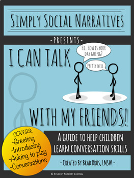 I Can Talk With My Friends! Social Narrative - Social Story, Conversation Skills