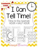 I Can Tell Time! (Time to the nearest hour & half hour)