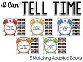 I Can Tell Time: 5 Adapted Books