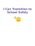 I Can Transition To School Safely (EDITABLE Social Story)