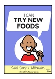 I Can Try New Foods - Social Story For Kids With Autism