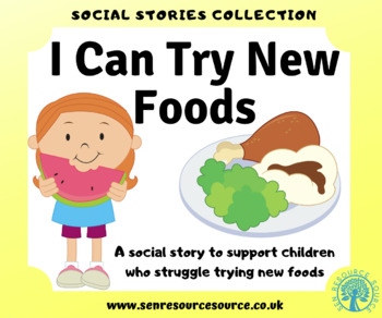 I Can Try New Foods Social Stories