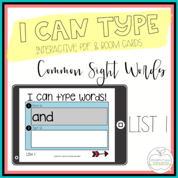 I Can Type Words: List 1 Interactive PDF for Special Education Classrooms