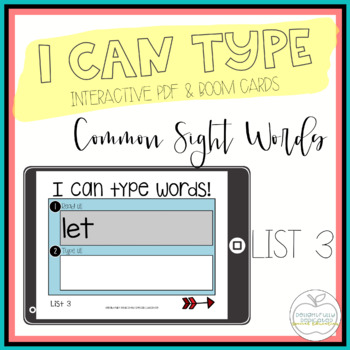 I Can Type Words: List 3 Interactive PDF for Special Educa
