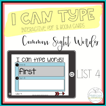 I Can Type Words: List 4 Interactive PDF for Special Education Classrooms