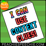 I Can Use Context Clues!  With Tier 2 Vocabulary!