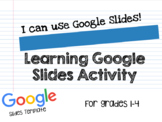 I Can Use Google Slides!- A Primary Google Tools Lesson