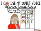 I Can Use My Quiet Voice - Adapted Social Story