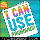 I Can Use Pronouns: No-Prep Workbook