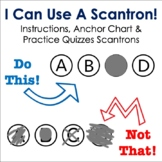 I Can Use a Scantron! Practice Scantrons & Anchor Chart! Preparing for Testing