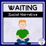 I Can Wait - Social Story (FULL VERSION)