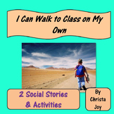 I Can Walk to Class On My Own Social Stories, Activities and Power Cards