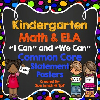 I Can & We Can ELA and MATH Common Core Statement Posters