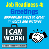 I Can Work: Job Readiness 4: Greetings