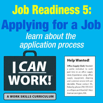 I Can Work: Job Readiness 5: Applying for a Job