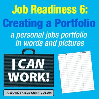 I Can Work: Job Readiness 6: Creating a Portfolio