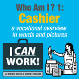 I Can Work: Who Am I?: Cashier