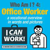 I Can Work: Who Am I?: Office Worker