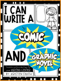 I Can Write A Graphic Novel and Comic- Templates and Recording Pages