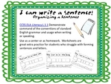 I Can Write A Sentence: Organizing A Sentence