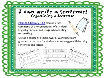 I Can Write A Sentence: Organizing A Sentence