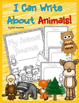 I Can Write About Animals! Animal Writing Journal Includin