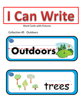I Can Write Collection #5- Outdoors (Picture Word Cards)