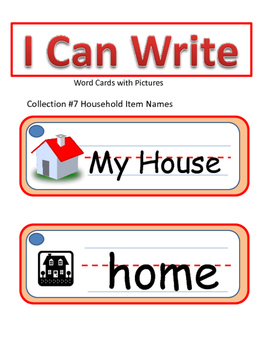 I Can Write Collection #7- My House (Picture Word Cards)