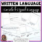 I Can Write It: K-2 Writing Standards for Special Education & Speech Therapy